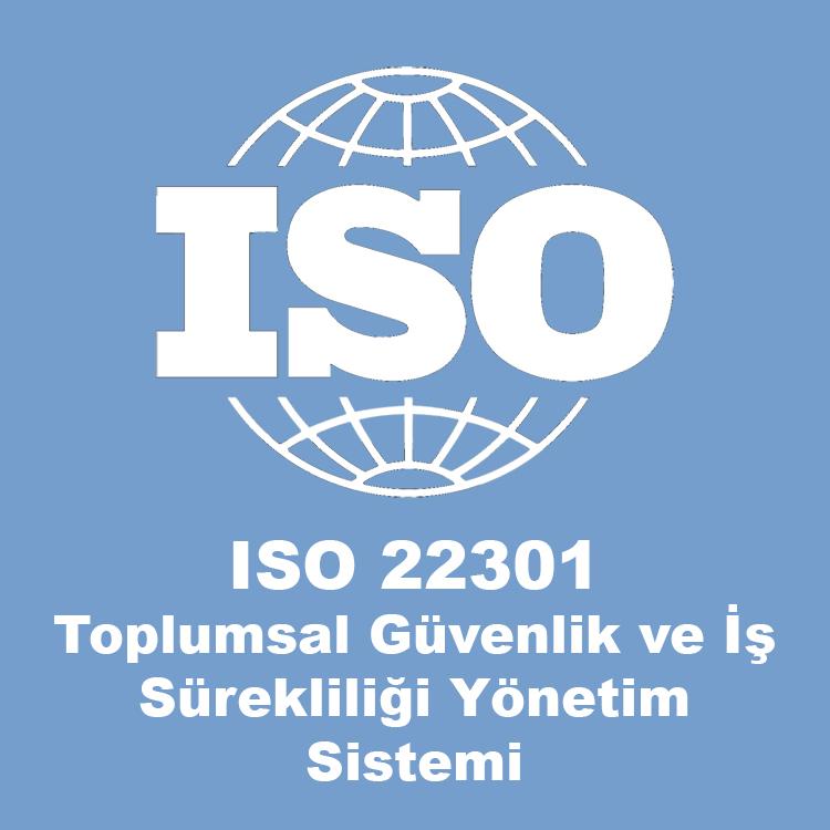 ISO 22301 Toplumsal Güvenlik ve İş Sürekliliği Yönetim Sis